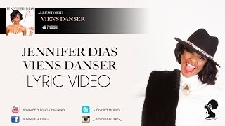 Jennifer Dias - Viens danser - Album #Forte (Lyric Video) 2013