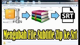 Tutorial Cara Mudah Mengubah File Subtitle Zip Ke Srt Menggunakan Winrar Simple News Video Youtube