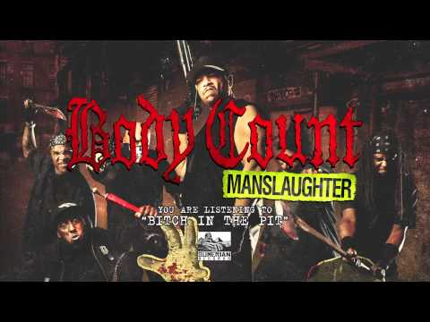 BODY COUNT - Bitch in The Pit
