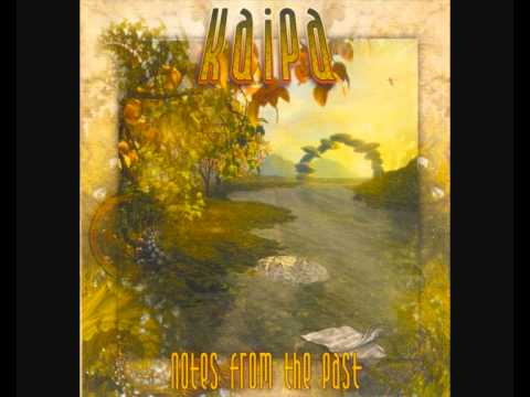 Kaipa - Notes from the past (Part 1)