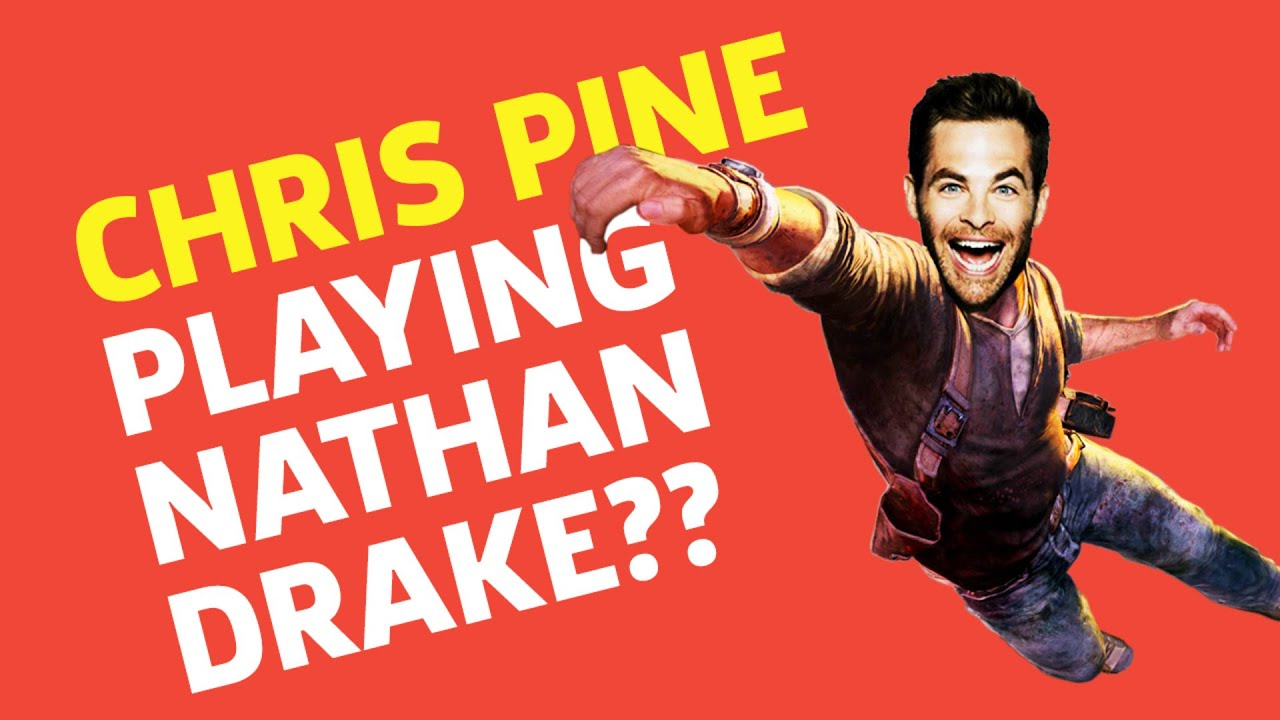 Chris Pine As Nathan Drake? | Save State - GameSpot