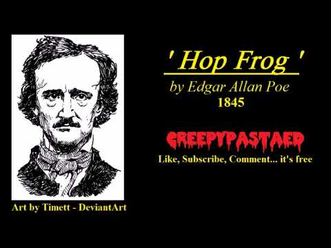 HOP FROG  by Edgar Allan Poe - Performed by CreepyED - BEST VERSION