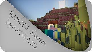TG Mods - SHADERS PARA PC FRACO/RUIM [ShadersPack] QUALQUER VERSÃO!