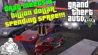 GTA V MODS LIVE!   DRAG MEETS & BILLION DOLLAR SPENDING SPREE!!!