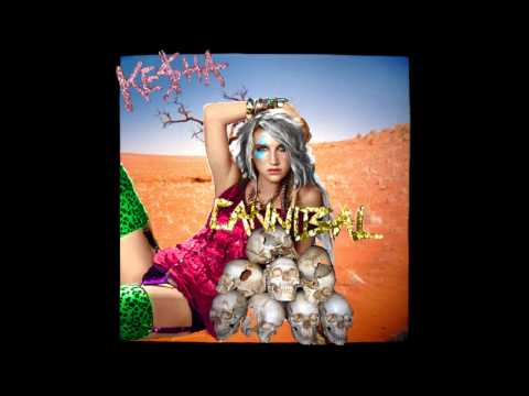 Ke$ha - Cannibal (Download Link)