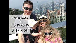 Three Days In Hong Kong With Kids