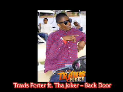 Travis Porter - Back Door ft. Tha Joker