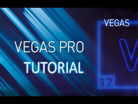 VEGAS Pro 17 - Full Tutorial for Beginners [+General Overview]