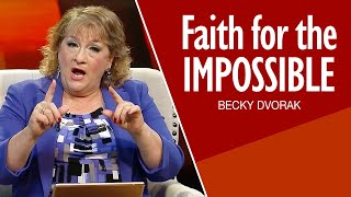 How to Have Faİth for God to Do the Impossible