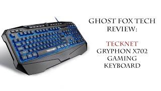 TeckNet Gryphon X702 Gaming Keyboard - Review