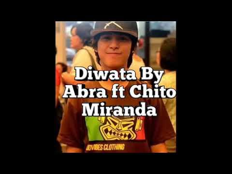 Diwata By Abra ft.Chito Miranda (Lyrics Song)