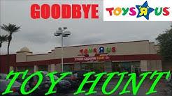 Saying Goodbye To Toys R Us (PV Mall, AZ) / CLOSING Toys R Us Toy Hunt