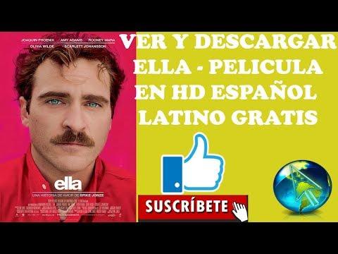 VER Y DESCARGAR GRATIS 2018 | ELLA - PELÍCULA COMPLETA HD EN ESPAÑOL LATINO