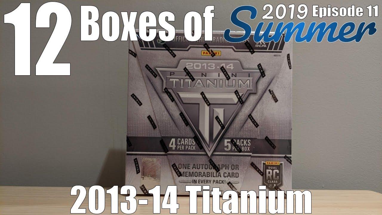 12 Boxes Of Summer Day #11 | 2013-14 Panini Titanium Hockey Hobby Box Break!