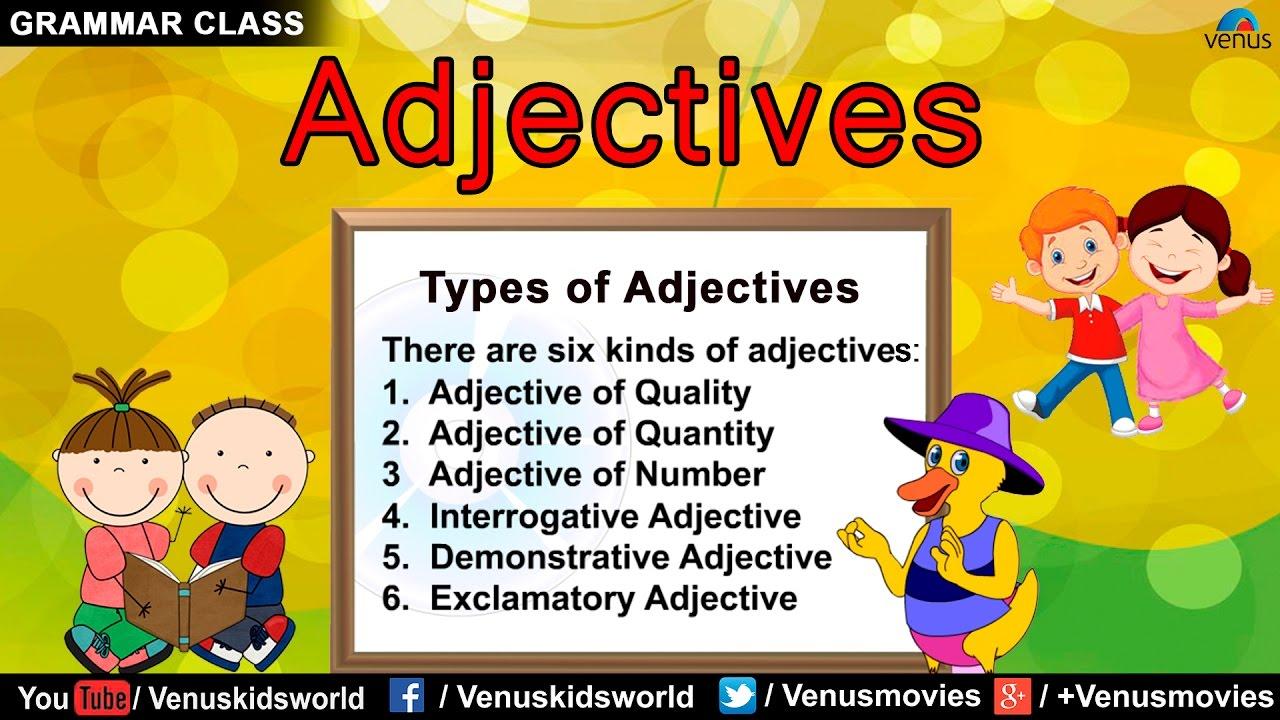 Grammar Class ~ Adjectives : Quality/ Quantity/ Number