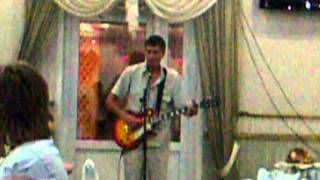Песня со свадьбы друга 15.07.2011