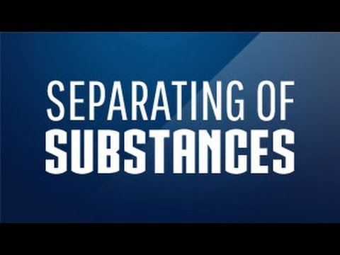 Methods Of Separating Substances From Mixtures Class 5 Science