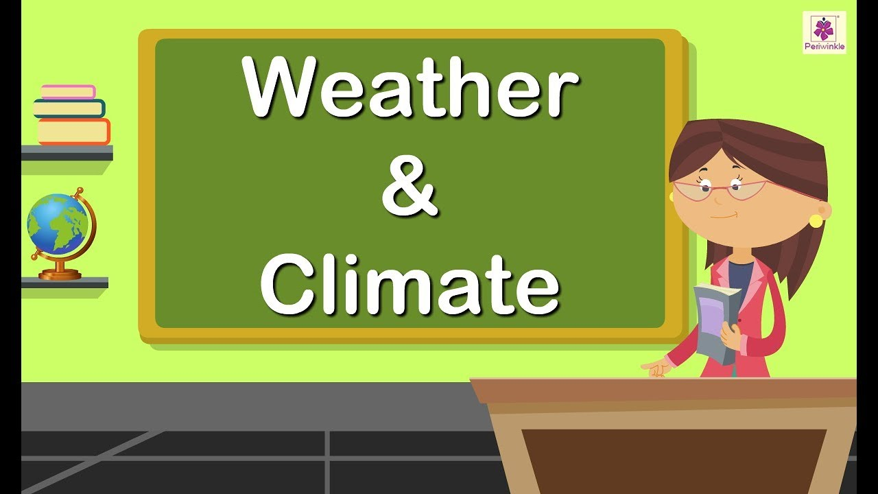 medium resolution of Weather and Climate For Kids   Periwinkle - YouTube