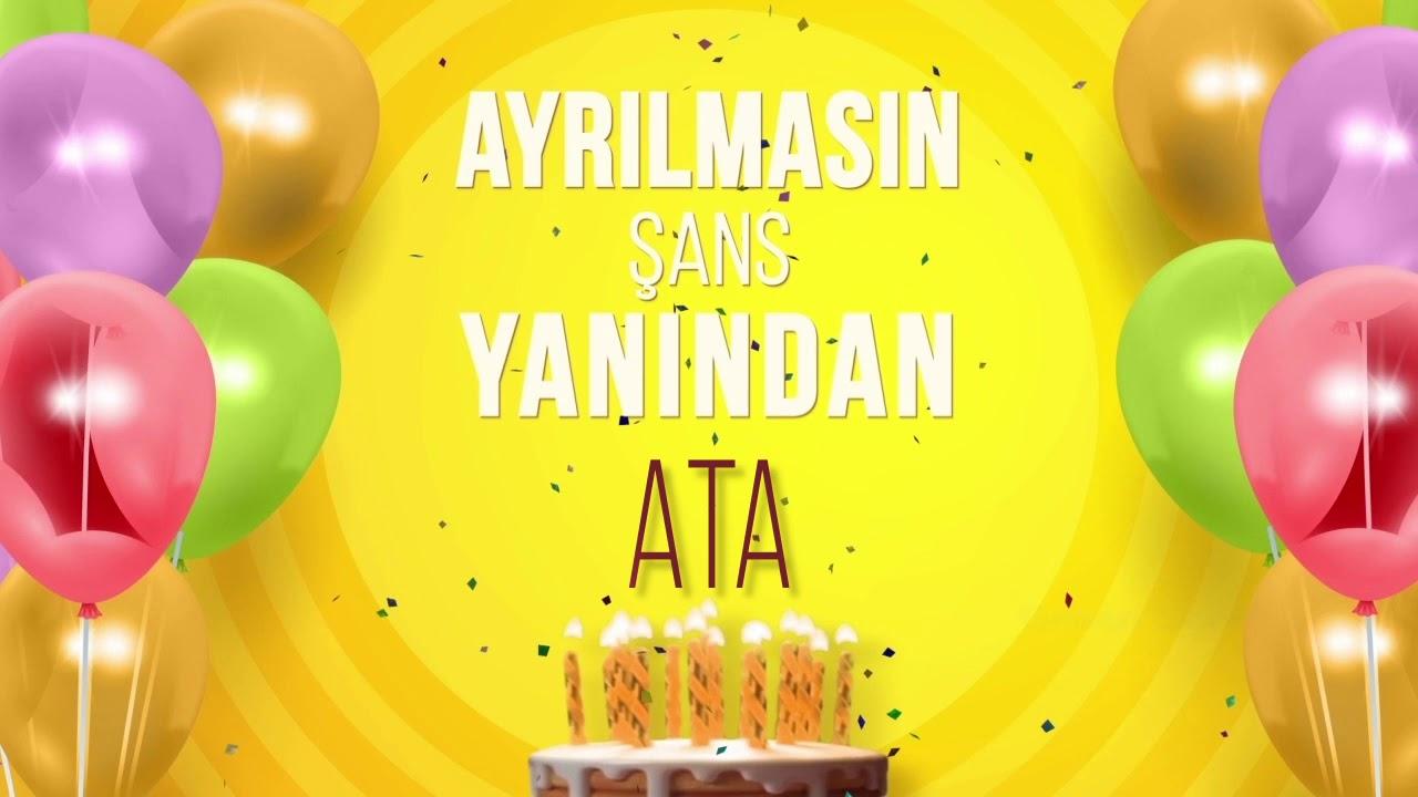 İyi ki doğdun ATA- İsme Özel Doğum Günü Şarkısı