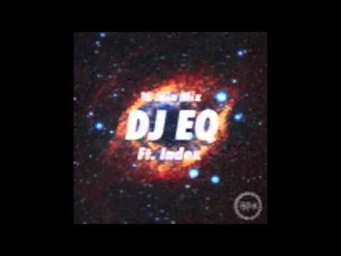 Drum and bass mix. DJ EQ Ft Index 2013 Brand new