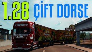 ÇİFT DORSE NİHAYET GELDİ | 1.28 Güncellemesi | Euro Truck Simulator 2