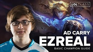 Ezreal ADC Guide by Cloud9 Sneaky - Patch 6.3 | League of Legends
