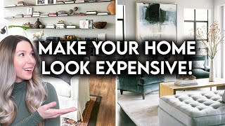 10 WAYS TO MAKE YOUR HOME LOOK MORE EXPENSIVE | DESIGN HACKS