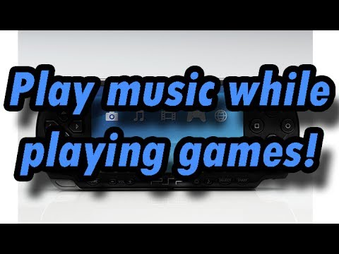 How to play music while your playing games on your PSP (xxANOLIFEPSPxx)