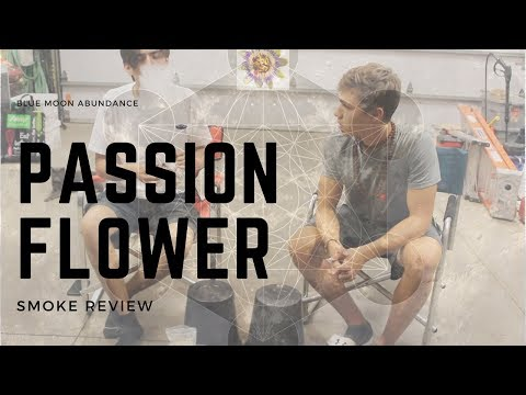 Passion Flower | Smoke Review | Ep.1