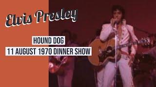Elvis Presley - Hound Dog - 11 August 1970 Dinner Show (audio only)