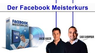 Facebook Meisterkurs Erfahrungen mit Said Shiripour und Jakob Hager