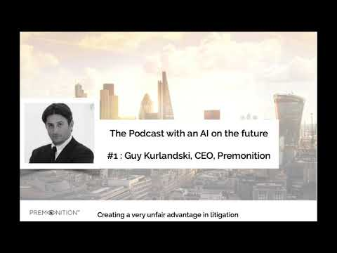 The Podcast with an AI on the future : Guy Kurlandski, CEO at Premonition