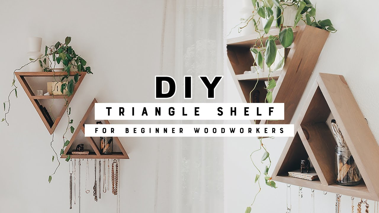 Easy Diy Triangle Shelves The Perfect Beginner Woodworking Project Youtube