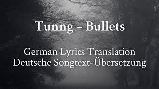 Tunng – Bullets (German translation | Deutsche Übersetzung)