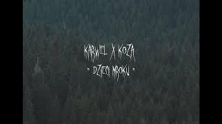 KARWEL- Dzieci Mroku (LOADING#6) feat. Koza