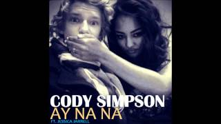 Watch Cody Simpson Ay Na Na Ft Jessica Jarrell video