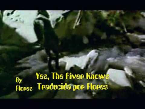 The Doors - Yes The River Knows (Subtítulada en español) & The Doors - Yes The River Knows (Subtítulada en español) - YouTube