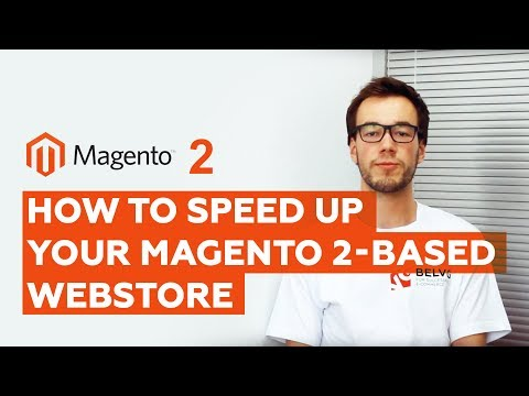 How to speed up your Magento 2-based webstore