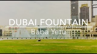 Baba Yetu - Dubai fountain (1080p 60fps)