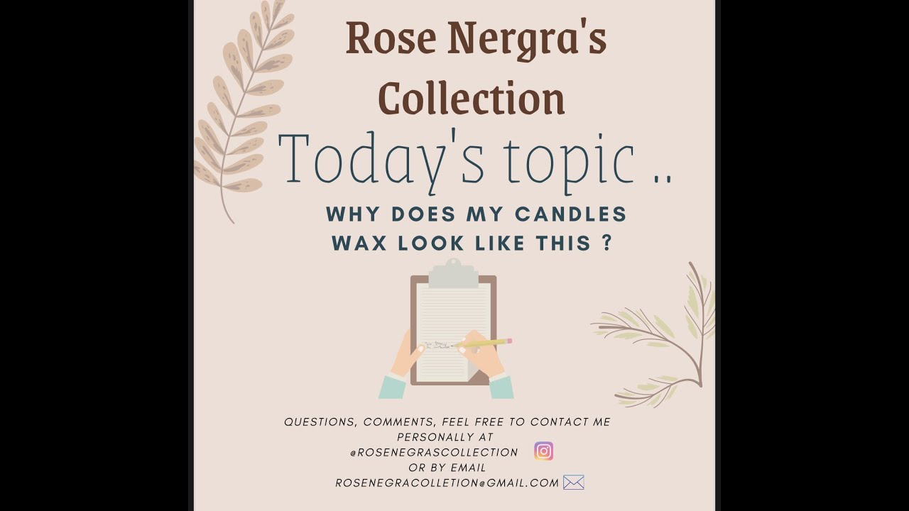 Candle Care with Rose Negra !