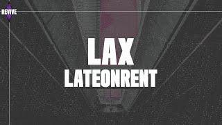 LateOnRent - LAX (Lyrics) [New Hip Hop Music 2020]