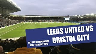 LEEDS UNITED VS BRISTOL CITY VLOG!