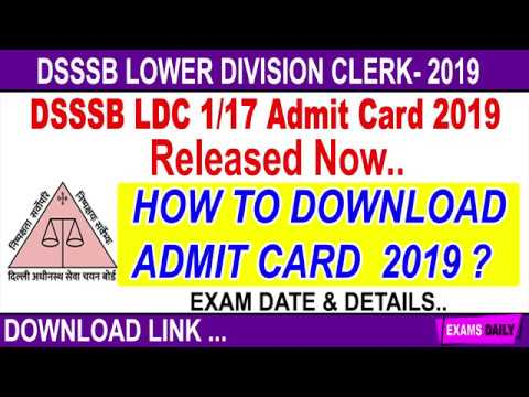 How to Download DSSSB LDC Admit card 2019 DSSSB LDC Exam Date