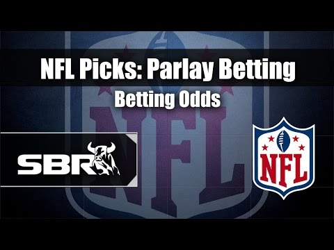 NFL Betting: Explaining NFL Parlay Betting