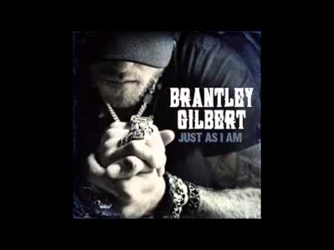 Brantley Gilbert: That Was Us