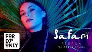 Serena - SAFARI (DJ Rocky Remix) Video