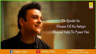 Ek Ajnabi Sa - Sayad Yahi To Pyar Hai Lyrics by Adnan Sami, Lata Mangeshkar [ Lucky Hd ]