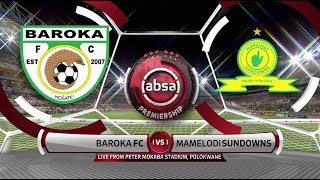 Absa Premiership | Baroka FC v Mamelodi Sundowns | Highlights