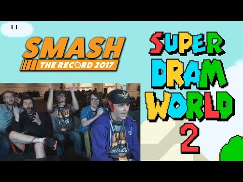 Crazy Fun For Charity And For The People! Super DRAM World 2: Smash The Record!