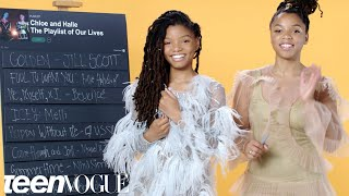 Chloe x Halle Create the Playlist to Their Lives | Teen Vogue